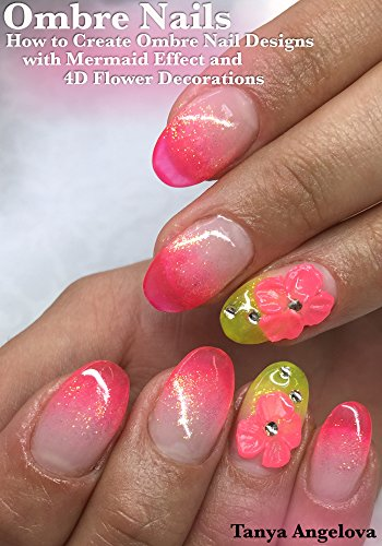 Ombre Nails How To Create Ombre Nail Designs With Mermaid Effect