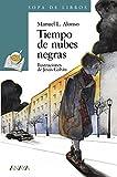 img - for Tiempo de Nubes Negras book / textbook / text book