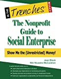 The Nonprofit Guide to Social Enterprise, Jean Block and Niki Nicastro McCuistion, 193807744X