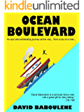 Ocean Boulevard - Adventures On The High Seas: An Epic and Exhilarating Journey All the Way... from a Boy to a Man (Baboulene's Travels Book 1) (English Edition)