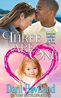 Three Are One by [Haviland, Dani]