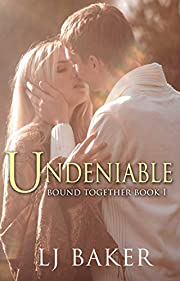 Undeniable (Vampire Romance) (Bound Together Book 1)