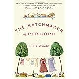 The Matchmaker of Perigord: A Novel