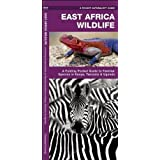 East Africa Wildlife: A Folding Pocket Guide to Familiar Species in Kenya, Tanzania & Uganda (A Pocket Naturalist Guide)