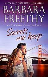 Secrets We Keep (Callaways Cousins #6) (Callaways #14) (Callaway Cousins )