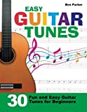 img - for Easy Guitar Tunes: 30 Fun and Easy Guitar Tunes for Beginners book / textbook / text book