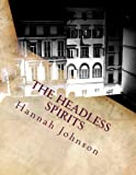The Headless Spirits