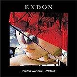 Endon - Through The Mirror [Japan CD] DYMC-275