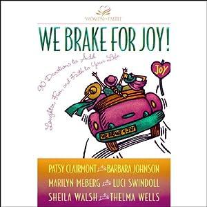 We Brake for Joy! Audiobook