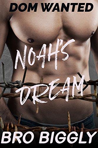 Dom Wanted: Noah's Dream