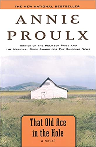 Image result for That Old Ace in the Hole by Annie Proulx