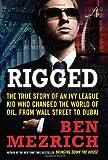 Rigged, Ben Mezrich, 0061252727