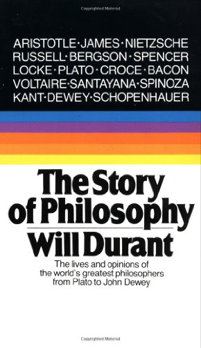 The Story of Philosophy: The Liv...