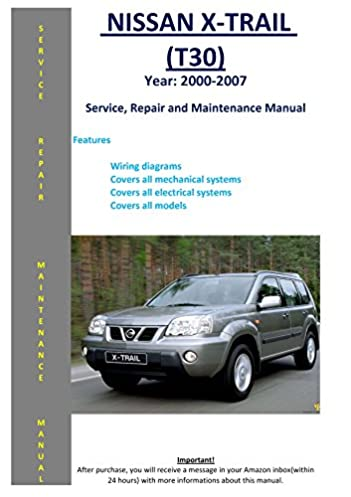 nissan xtrail x trail t30 2000 2007 service repair workshop 1999 Club Car 48V Electric Golf Cart Wiring Diagrams PDF