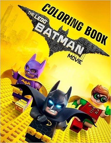 Amazon.com: LEGO BATMAN the MOVIE Coloring Book: High Quality ...