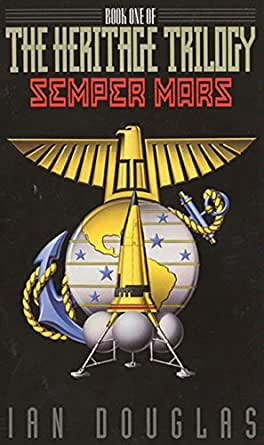 Amazon.com: Semper Mars: Book One of the Heritage Trilogy