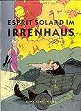 Esprit Sosard im Irrenhaus / Schwermetall präsenti