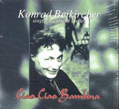 Ciao Ciao Bambina: Neunzehn Italo Klassiker der 5er Jahre