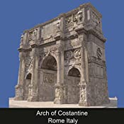 Arch of Constantine Rome Italy (ENG) | Caterina Amato