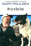 My Life in Dog Years, Gary Paulsen, 0440414717