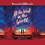 All the Wind in the World | Samantha Mabry