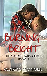 Burning Bright (Starlight Falls Book 1)