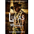 Lucas Bad Boys of Dry River, Wyoming Book 1