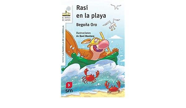 Rasi en la playa: 19 (El Barco de Vapor Blanca): Amazon.es: Oro ...