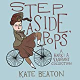 """Six months on the New York Times bestseller list! Featured on 25 best of the year lists! """"Somewhere in my heart is a folder titled Things I Did Not Know I Wanted  and it is full of Kate Beaton comics… Sharp, charming, and weird, Step Aside, Pops i..."""