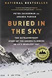 img - for Buried in the Sky: The Extraordinary Story of the Sherpa Climbers on K2's Deadliest Day book / textbook / text book