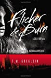 Flicker and Burn, T. M. Goeglein, 0399257217