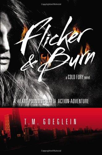 Download Flicker & Burn: A Cold Fury Novel ebook