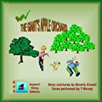 The Giant's Apple Orchard: Andy's Tuneful Tales | Beverly Enwall