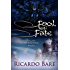 Fool of Fate: Volume 2 (A Novel of the Seven Courts)