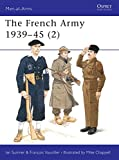 The French Army 1939-45 (2) : Free French, Fighting