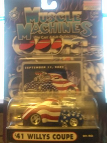 Muscle Machines 1:64 Die Cast Adult Collectible '41 Willys Coupe September 11, 2001 -