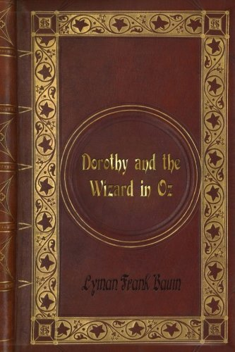 [L. F. Baum - Dorothy and the Wizard in Oz (The Oz Books #4)] (Dorothy Wizard)