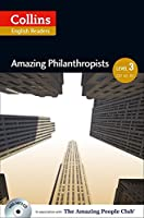 Amazing Philanthropists: B1 (Collins Amazing