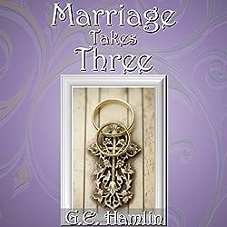 Marriage Takes Three