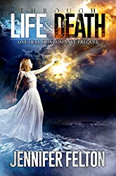 Through Life and Death: One Hell of a Romance Prequel