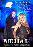 Witchbabe: Erotic Witch Project III by Misty Mundae
