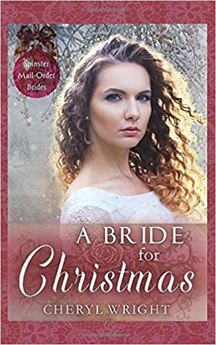 A Bride For Christmas.Amazon Com A Bride For Christmas Spinster Mail Order
