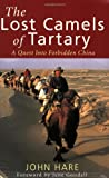 The Lost Camels of Tartary, John Hare, 0349111464