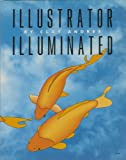 Illustrator Illuminated, Andres, Clay, 0938151452