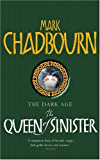 The Queen Of Sinister: The Dark Age