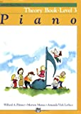 Alfred's Basic Piano Course, Theory Book, Level 3, Amanda Vick Lethco and Morton Manus, 0739017349