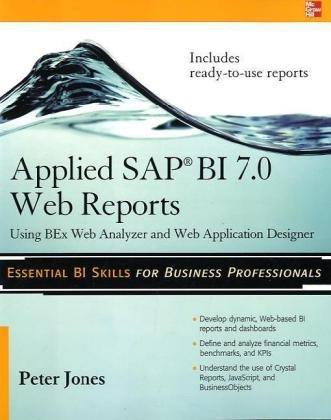 Applied SAP BI 7.0 Web Reports by Peter Jones, Publisher : McGraw-Hill Osborne Media