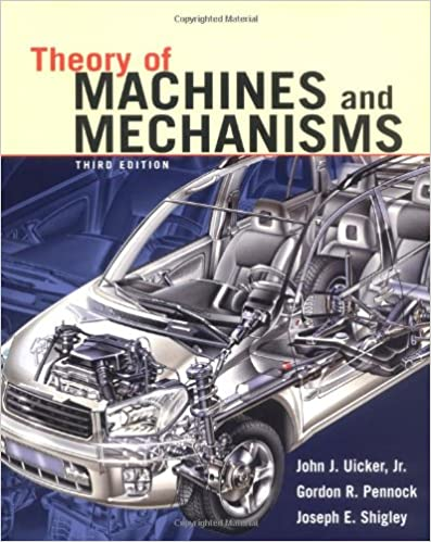 Theory of machines and mechanisms john j uicker gordon r pennock theory of machines and mechanisms 3rd edition fandeluxe Gallery