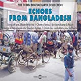 Echoes From Bangladesh (The Deben Bhattacharya Collection)(Traditional)
