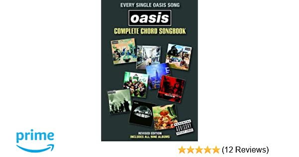 Oasis: Complete Chord Songbook (2009 Revised Edition): Oasis (Rock ...